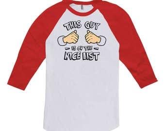 This Guy Is On The Nice List Christmas Clothes Presents For Holiday T Shirt Xmas Clothing Baseball 3/4 Sleeve TShirt Raglan Tee TGW-606