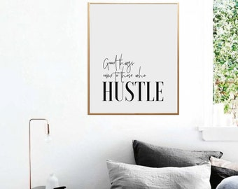 Motivational Wall Decor, Inspirational Wall Art, Good Things Come To Those Who Hustle, Typography Print, Motivational Quote, PRINTABLE