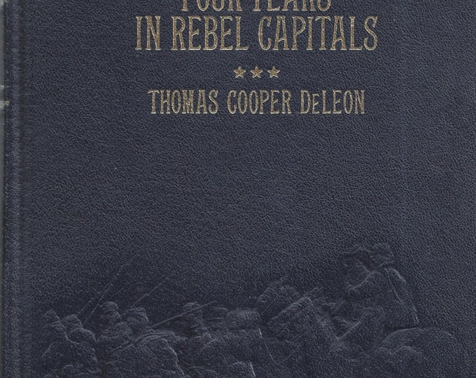 Time-Life: Collector's library of the Civil War-Four Years in Rebel Capitals LEATHER BOUND