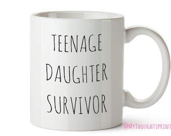 Teenage daughter survivor,Mummy gift,Mum gift,Gift for mum, Mothers day, Mothers day Gift,Gift for her,Mom gift,Gift for Mom, Gift for mummy