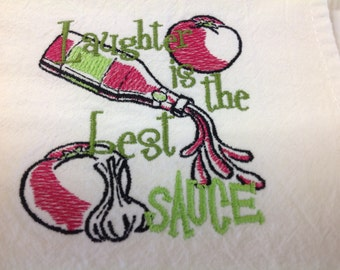 Laughter is the best sauce flour sack dish towel