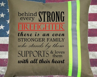 Firefighter TAN Pillow - Behind Every Strong Firefighter Family