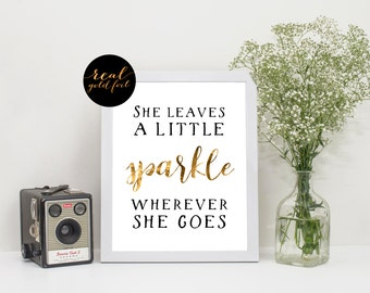 Girl Quote, Sparkle Quote Quote, Real Gold Foil Print