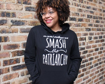 On Wednesdays We Smash the Patriarchy -- Feminist Inc -- Black Hoodie -- Feminism --  Activist Political Femme Hooded Sweatshirt