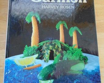 How to Garnish 1983  Harvey Rosen