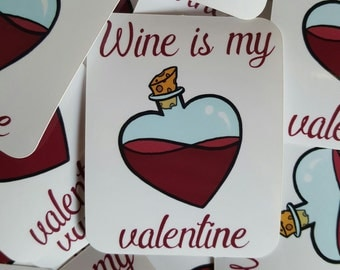 "Sticker, Sticker ""Wine is my Valentine"""