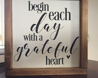 Begin Each Day With a Grateful Heart, wood sign, Grateful Sign, farmhouse sign, Gallery Wall, Rustic wood Signs