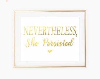 Nevertheless She Persisted Print / Political Prints / Womens March Poster / Typography Art / Feminist Print / Political Art / Womens Rights