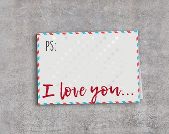 Printable Love Card - PS: I love you - Anniversary Greeting Card -  Valentine's Day Car - Mother's Day
