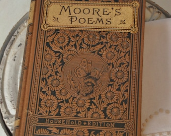 Antique Moore's Poems - Victorian Poetry Book - Beautiful Embossing and Gold Title on Cover & Spine -Poetical Works w/Engraved Illustrations