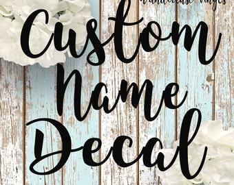 Custom Name decal, Name Decal, Laptop Vinyl Decal, Tumbler Decal, Vinyl Sticker,  Name sticker