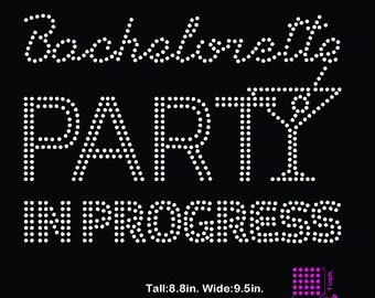 Bachelorette Party in Progress rhinestone template digital download, svg, eps, studio3, png, dxf