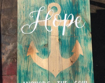 "Hope Anchors the Soul wooden pallet  sign 15"" x 9 1/2"""