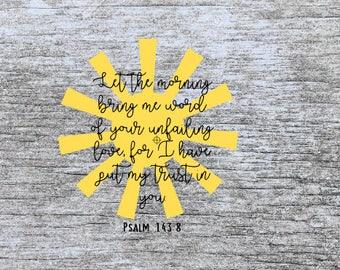 christian svg   bible verse svg   psalms svg   scripture svg   loved svg   unfailing love svg   svg files   cutting files   sunshine svg