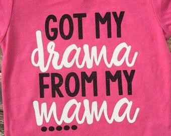 Got My Drama From My Mama