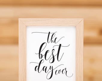 The Best Day Ever Wedding Sign Printable 02