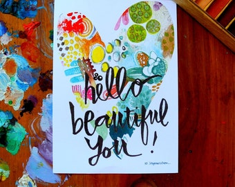 hello beautiful you! - 5 x 7 inches