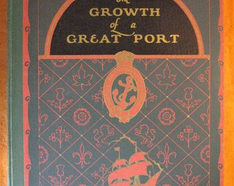 The Growth of a Great Port (Montreal, Canada, 1927)