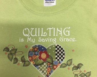T-Shirt - QUILTING, is my Saving Grace