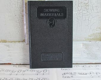 Vintage Woman's Institute of Domestic Arts & Sciences Book - Sewing Materials - 1936