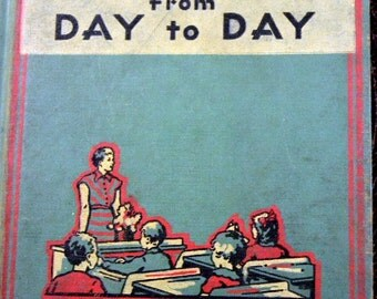 """Vintage Merton-McCall Book Reader """"From Day to Day""""  1938"""