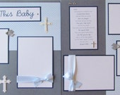 Scrapbook Premade 12x12 Pages -- BLESS THIS BABY layout -- BoY BaPTiSM DeDiCaTioN cHriSTeNiNG, baby's first year layouts, first year album