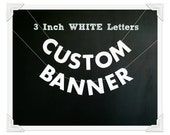 "Custom Text Banner, 3"" WHITE Strung Letters, Personalized Die Cut Party Banner, Your Message Here Garland, Special Occasion Hang Bunting"