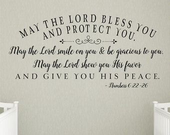 May the Lord bless you and protect you - Nursery Wall Decal, Home Decor, nursery decal - Christian Wall Decor - Scripture Blessing
