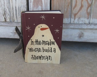 Primitive In the Meadow We Can Build A Snowman Hand Painted Vintage Book GCC00119