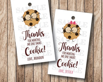 10 One Smart Cookie Tags, Personalized Thanks For Making Me One Smart Cookie Labels . 2 x 3.5 inches