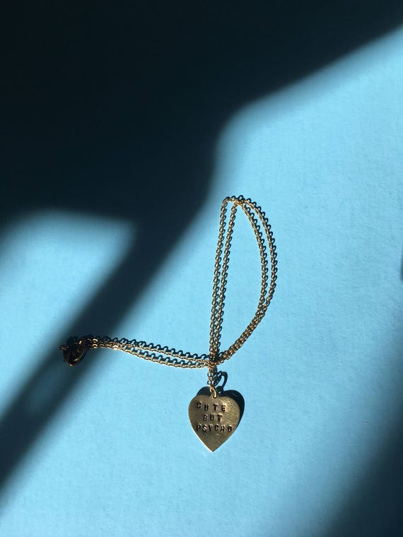 """Custom Engraved Heart Necklace """"Cute but Psycho"""" Hand Stamped"""
