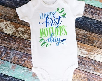 Happy First Mother's Day shirt or bodysuit - perfect for Mother's Day!