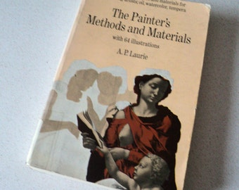 The Painter's Methods and Materials. Art Instruction. Oil, Watercolor, Tempera. Dover Books.
