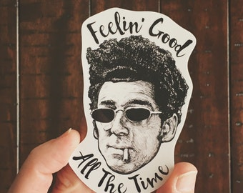 Feelin' Good Seinfeld Vinyl Laptop Sticker | Phone Decal