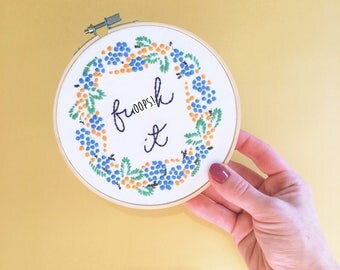 F*ck It. Hand Embroidery Wall Hoop