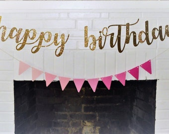 Gold Glitter Happy Birthday Banner Sign, photo prop, birthday decorations, sparkly, pink and gold, first birthday.