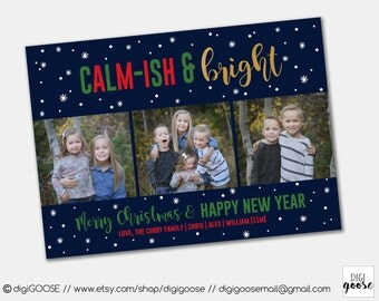 SAME DAY TURNAROUND Custom Christmas Card // Holiday Greeting Card // All is Calm-ish and Bright // Calm-ish & Bright // Stars // 029