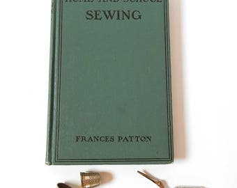 Home and School Sewing Book Antique Sewing Book by Frances Patton Sewing Department Philadelphia School 1901 Vintage Book Sewing Illustrated