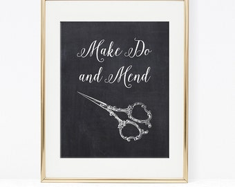Make Do and Mend Art Print, Chalkboard Scissors Art, Sewing Printable, DIY Printable, INSTANT DOWNLOAD