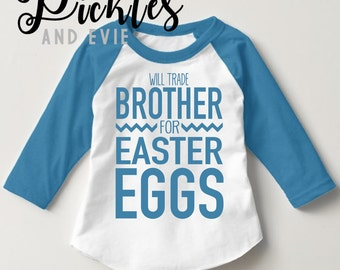 Digital File, Will Trade Brother Easter Tee, Will Trade Sister Easter Tee , Easter DIY, Cricut Decal, Easter DIY Decal