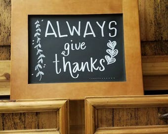 Chalkboard Always Give Thanks Sign
