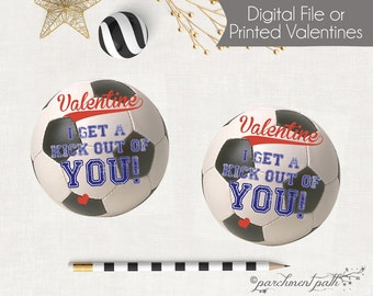 Soccer Valentines - I Get a Kick Out of You Soccer Valentine Favor Tags -Printable Valentine Cards - Printed Valentines