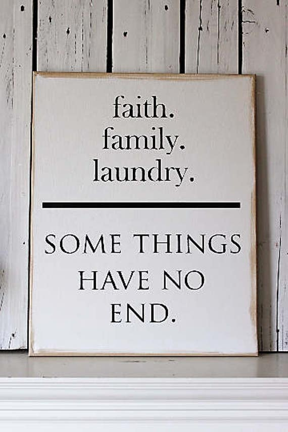 Canvas Art Wall Decor: faith family laundry Somethings Have No End Canvas Art Sign