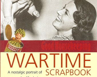 Good Housekeeping's Wartime Scrapbook