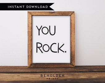 Digital Download, You Rock, Kids Room Quote, Nursery Wall Art, Kids Wall Art, Kids Room Quotes, Kids Quote, Digital Download, Nursery Print