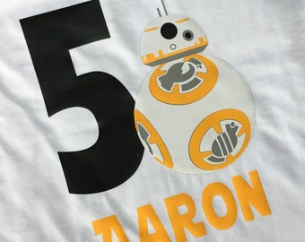 Personalized BB8 Birthday Shirt - Star Wars Shirt - Star Wars Birthday - BB8 Shirt - BB8 Birthday