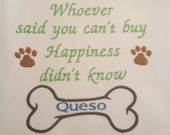 Embroidered Hand Towel for that special pooch - You can't buy happiness ...