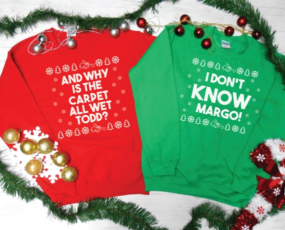 Items similar to Why Is The Carpet All Wet Todd I Don't Know Margo Sweatshirt Package. Couples ...