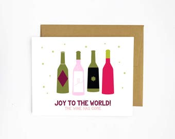 Joy to the World, The Wine Has Come (Greeting Card)