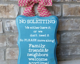 No Soliciting Sign Family & Friends